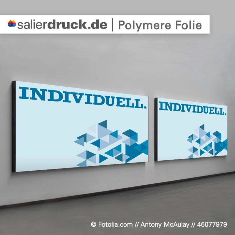 Polymere Klebefolie für Werbeschilder individuell bedrucken | SalierDruck