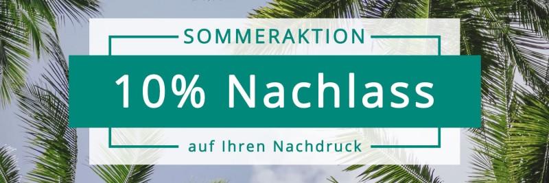 Sparen Sie bei unserer Sommeraktion 10% auf Nachdrucke.