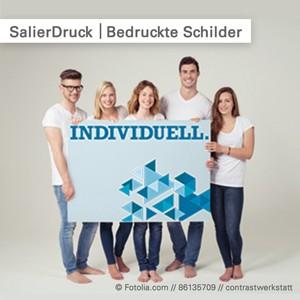 SalierDruck - Schilder drucken wir individuell mit Ihrem Motiv.