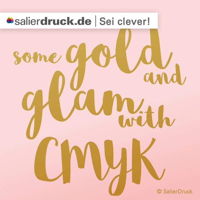 Gold und Glamour mit CMYK | SalierDruck
